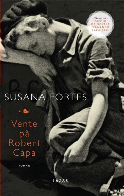 Susana Fortes: Vente på Robert Capa