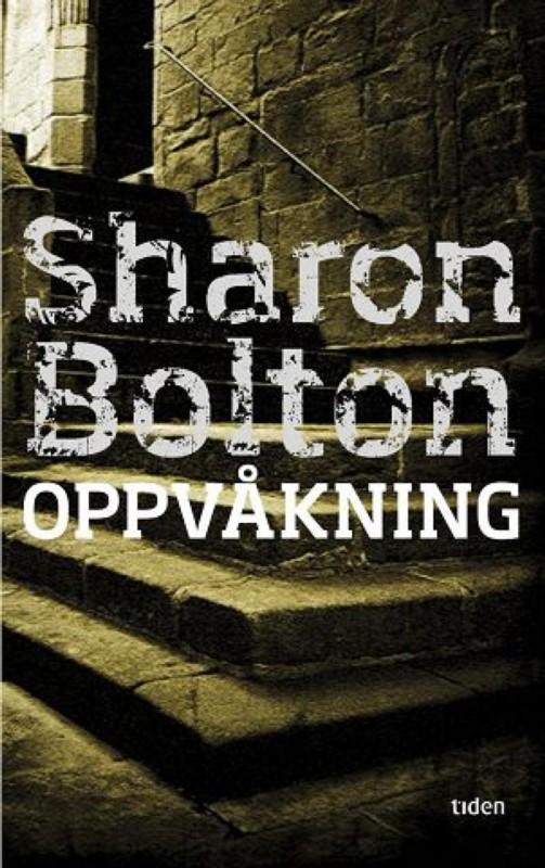 Sharon Bolton: Oppvåkning