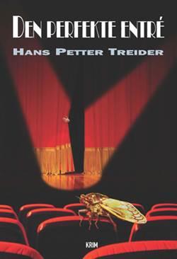 Hans Petter Treider: Den perfekte entré