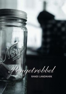 Randi Landmark: Pengetrøbbel