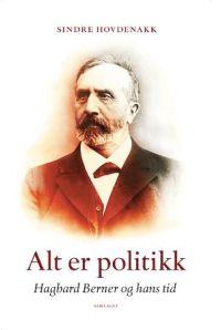 Hagbard Berner og hans tid