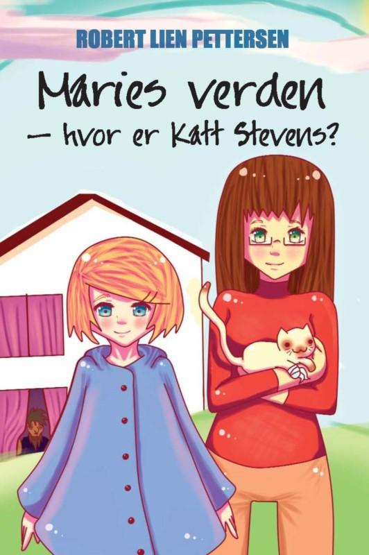 Robert Pettersen Lien: Maries verden - hvor er Katt Stevens?