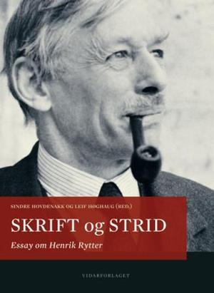 Sindre Hovdenakk og Leif Høghaug (red.): Skrift og strid - essay om Henrik Rytter