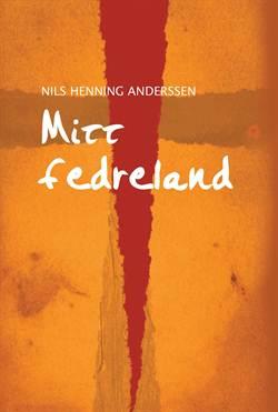 Nils Henning Andersen: Mitt fedreland
