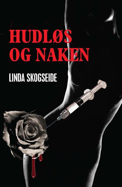 Linda Skogseide: Hudløs og naken