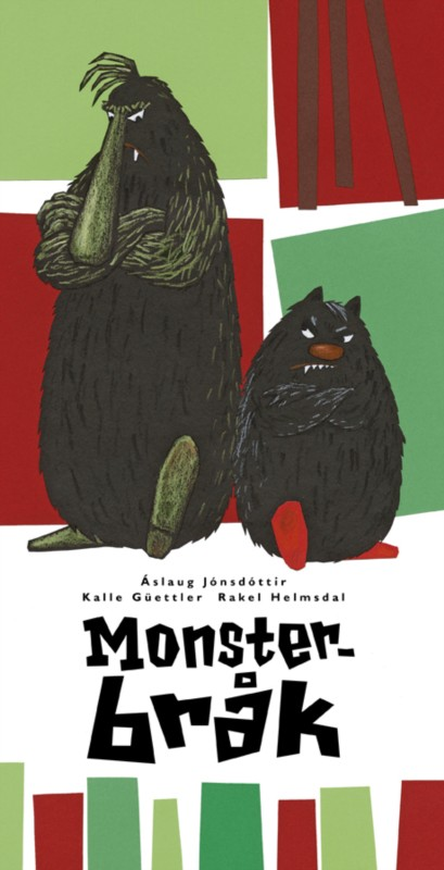 Årets nordiske høgtlesebok Monsterbråk i norsk utgåve