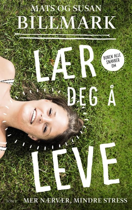 Lær deg å leve – den mest solgte svenske selvhjelpsboken noensinne