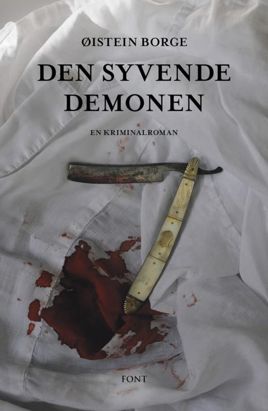 Den syvende demonen – Øistein Borge krimdebuterer!
