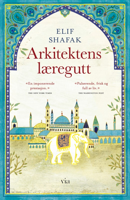 Arkitektens læregutt – Elif Shafaks historiske roman om Istanbul