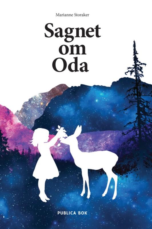 Sagnet om Oda av Marianne Storaker