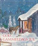 Julenostalgi fra de riktig gamle juleheftene