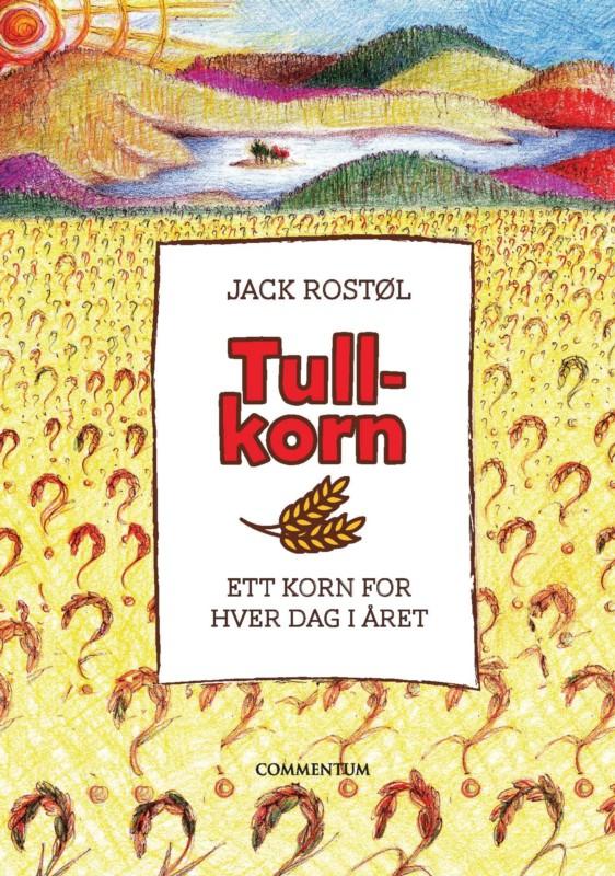 Tullkorn av Jack Rostøl
