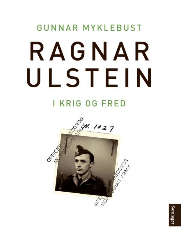 Historien om kulturmennesket  og krigsveteranen Ragnar Ulstein