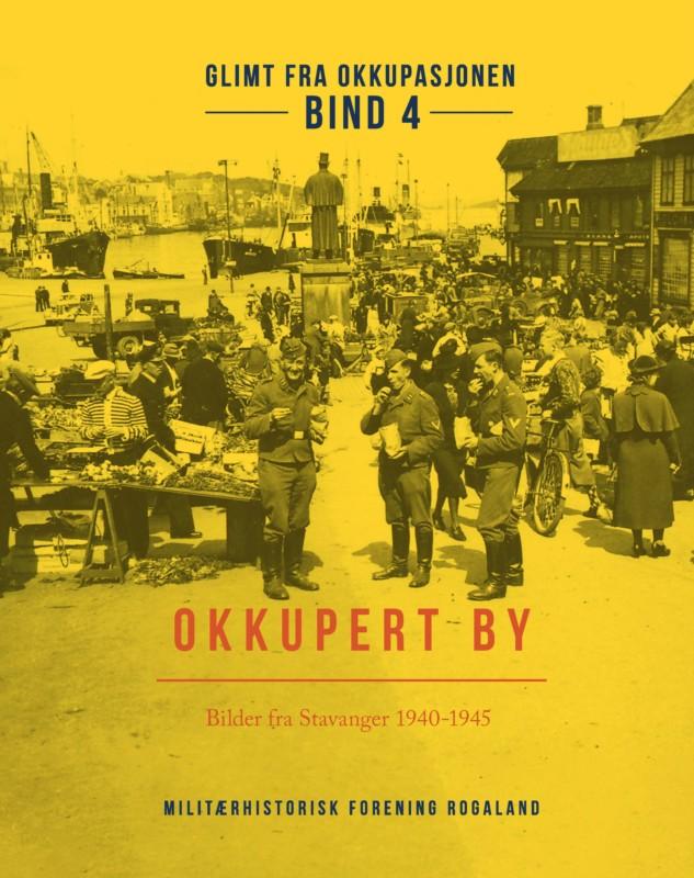 Glimt fra okkupasjonen – Bind 4: Okkupert by