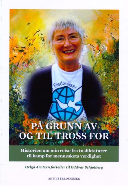 Helga Arntzen – et kvinnfolk som både tør og vil