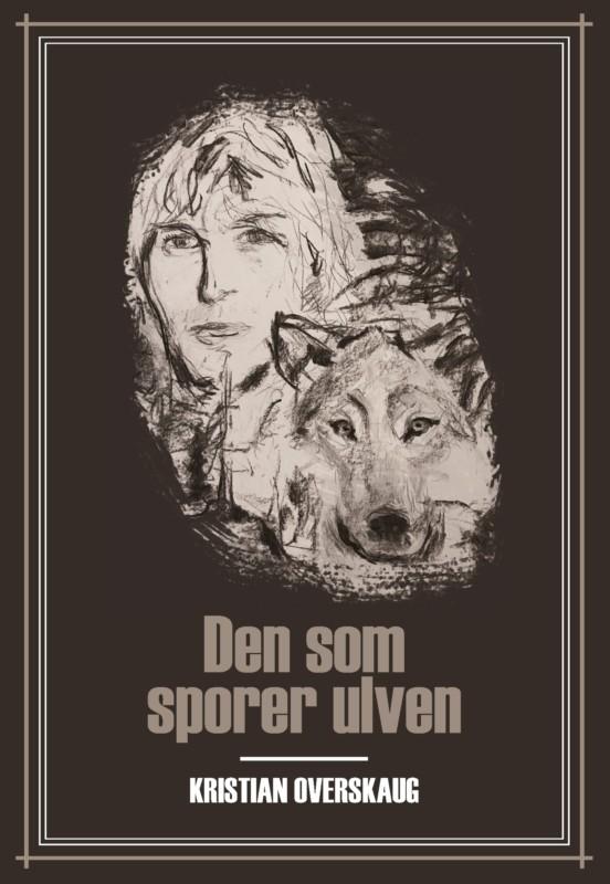 Den som sporer ulven