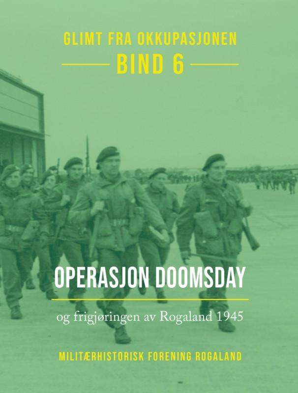 Glimt fra okkupasjonen – Bind 6: Operasjon Doomsday