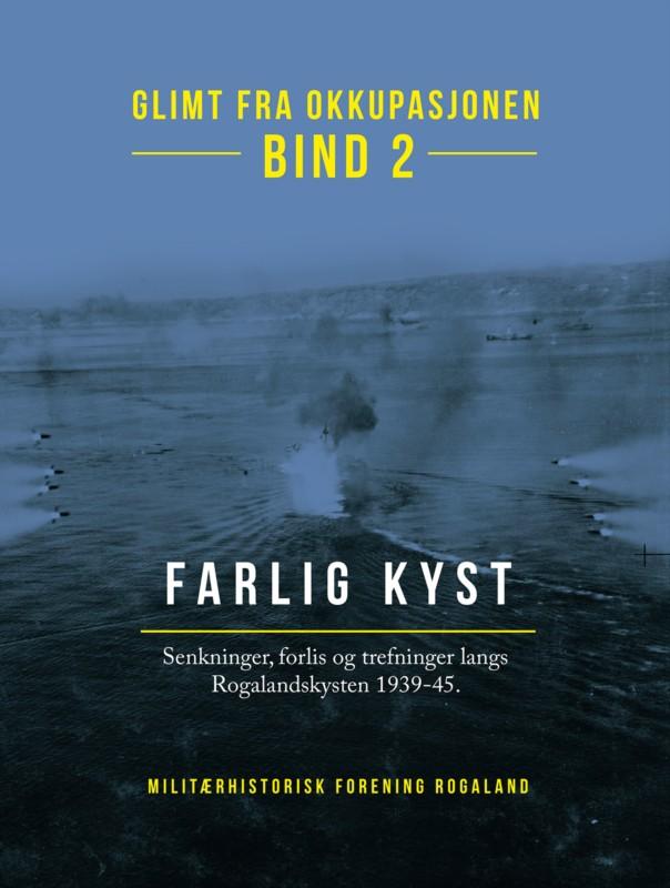 Glimt fra okkupasjonen – Bind 2: Farlig kyst