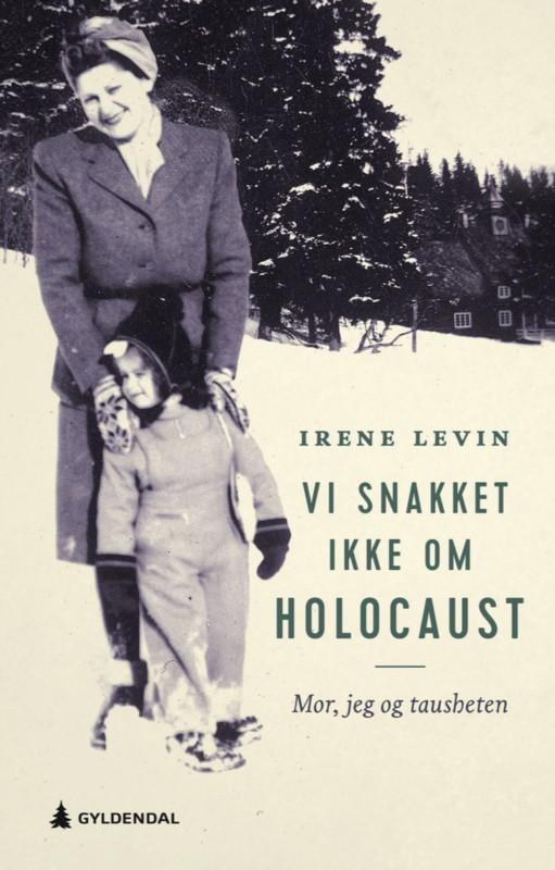 Irene Levin bryter tausheten -  forteller om dramatiske skjebner