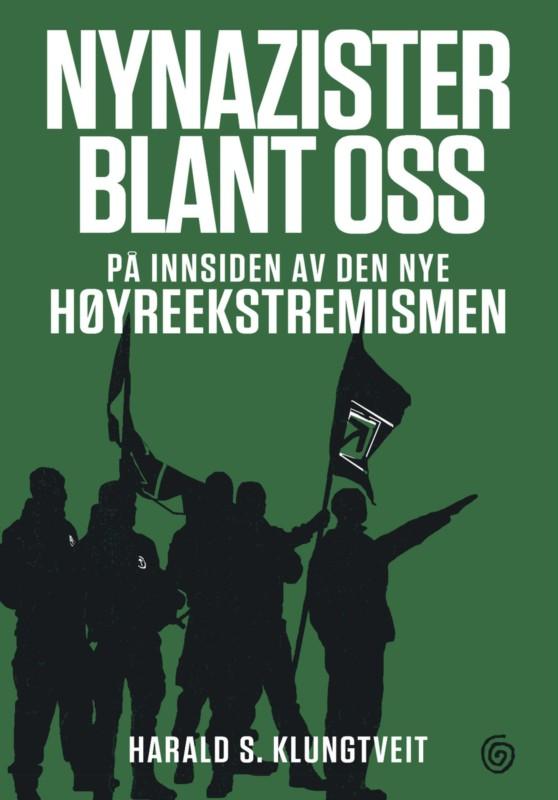 Supernyttig bok om «den brune fare» – nynazisme og høyreekstreme
