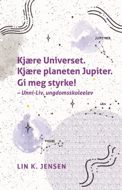 Kjære Universet. Kjære planeten Jupiter. Gi meg styrke!