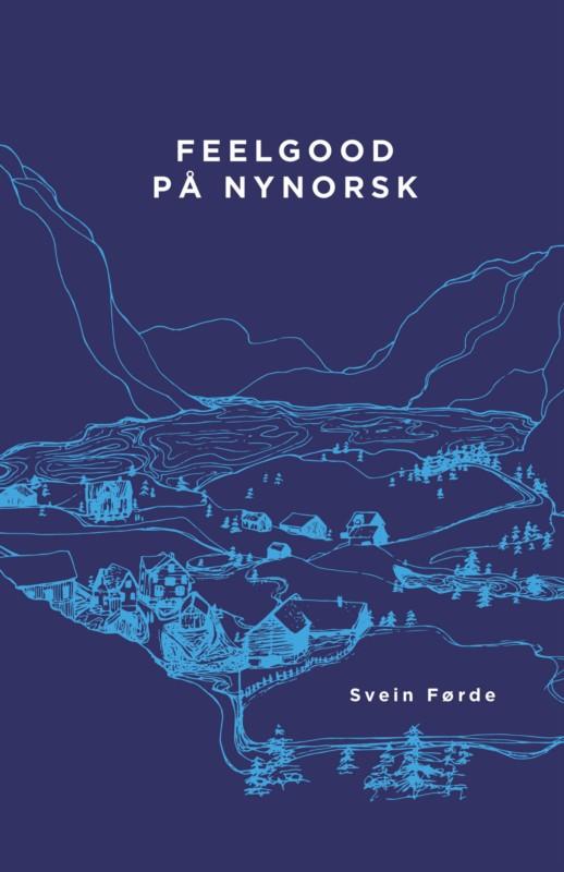 Feelgood på nynorsk