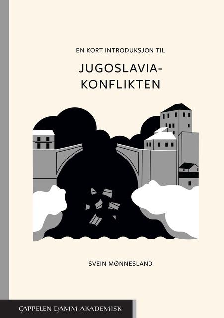 Konkret, direkte og svært opplysende om Jugoslaviakonflikten