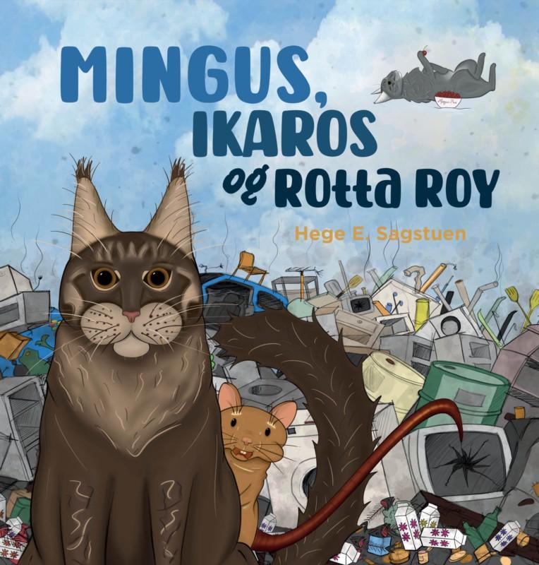 Mingus, Ikaros og rotta Roy