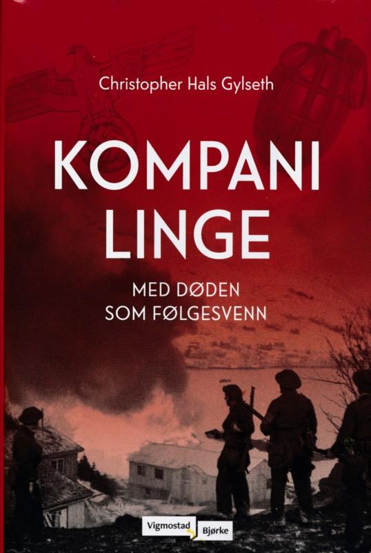 Ny bok om Kompani Linge trekker frem ukjente helter